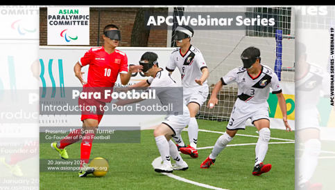 Asian Paralympic Committee Webinar - Introduction to Para Football
